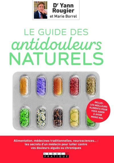 Le guide des antidouleurs naturels - 9791028513931 - 12,99 €