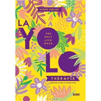 La yolo therapie