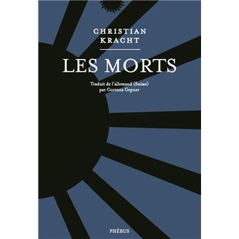"""Résultat de recherche d'images pour """"Les Morts, Christian Kracht, Phébus 2018"""""""