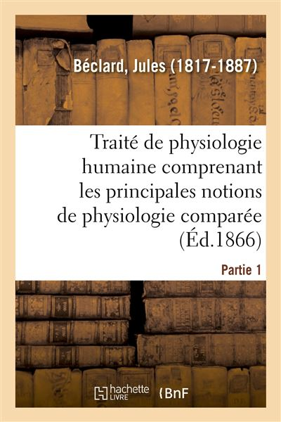 Traité élémentaire de physiologie humaine. Partie 1