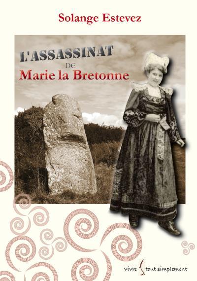 L'assassinat de Marie la Bretonne