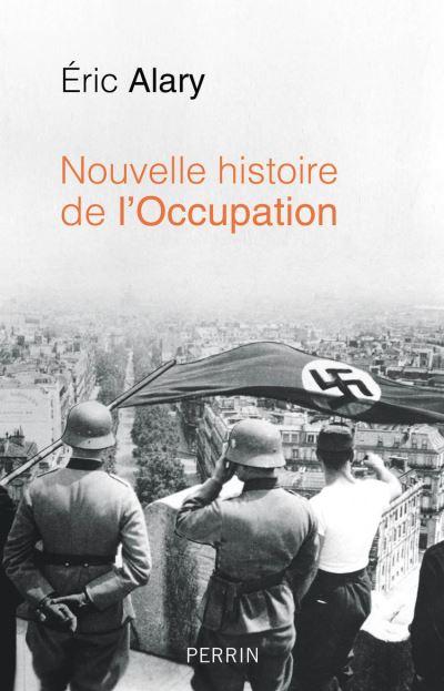 Nouvelle histoire de l'Occupation - 9782262079567 - 16,99 €