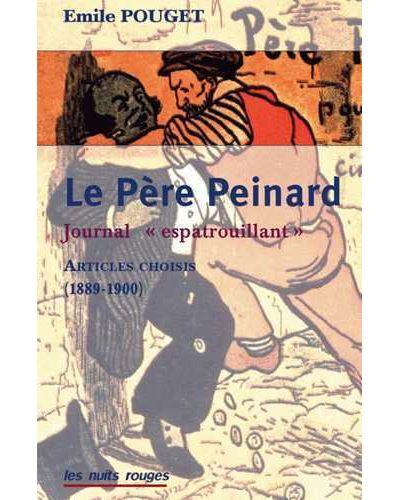 Le Père Peinard : Un journal \