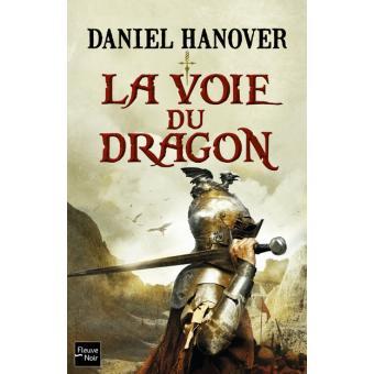 La dague et l'écuLa voie du dragon