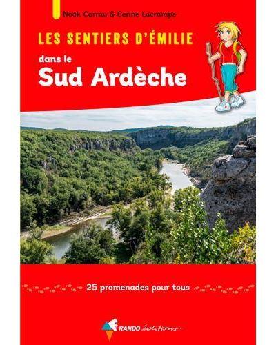 Les sentiers d'Emilie dans le Sud Ardèche
