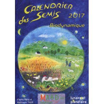 Calendrier Des Semis Biodynamique.Calendrier Des Semis 2017