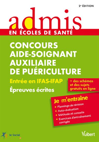 Aide soignant et auxiliaire puériculture, concours d'entrée IFA