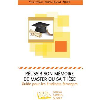 1440184d171 Réussir son mémoire de master ou sa thèse Guide pour les étudiants ...