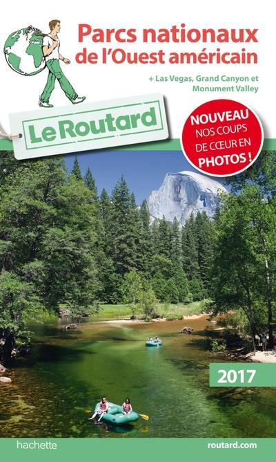 Image accompagnant le produit Guide du Routard  Parcs nationaux de l'Ouest americain