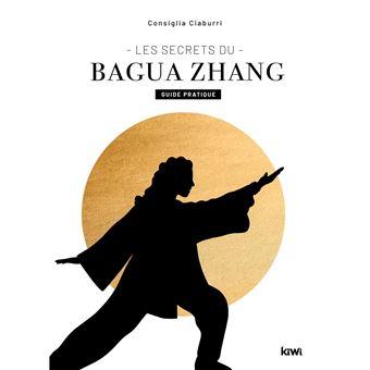 Les secrets du Bagua Zhang