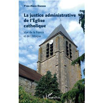 La justice administrative de l'Eglise catholique