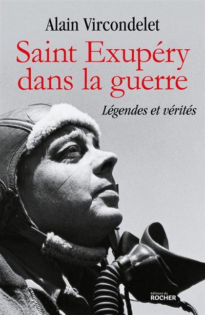 Saint Exupéry dans la guerre - Légendes et vérités - 9782268101118 - 13,99 €