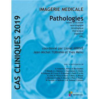 Cas cliniques 2019 -imagerie medicale -  pathologies
