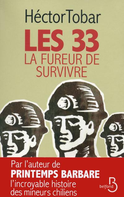 Les 33 - La Fureur de survivre