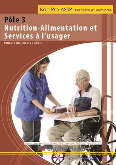 Pôle 3 - nutrition, alimentation et services à l'usager 1ère et Term Bac pro ASSP