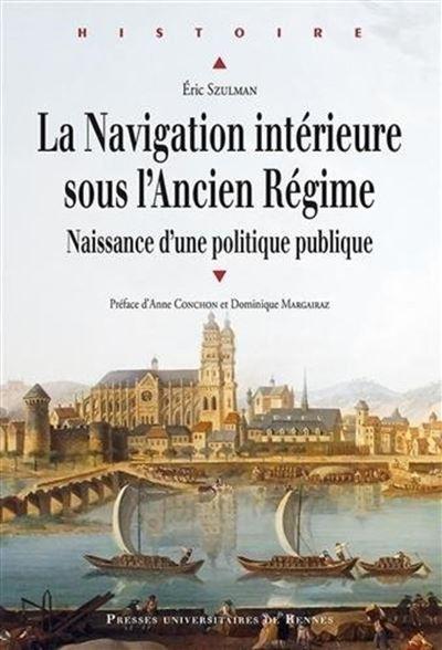La navigation intérieure sous l'ancien régime