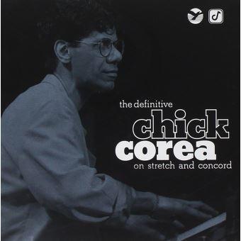 Definitive Chick Corea on Stretch & Concord