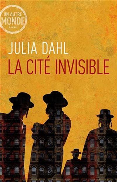 La cité invisible