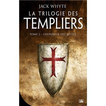 La Trilogie des TempliersL'honneur des justes