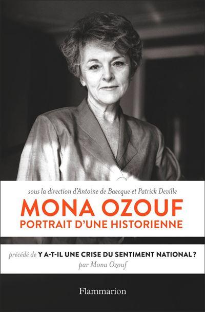 Mona Ozouf. Portrait d'une historienne - 9782081474802 - 14,99 €