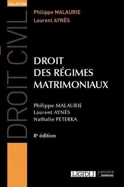 Droit des regimes matrimoniaux 6eme edition
