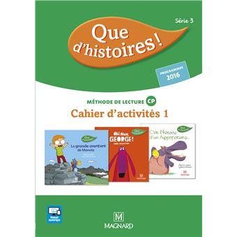 Que d'histoires ! CP Série 3, Méthode de lecture, Cahier d'activités 1, Workbook