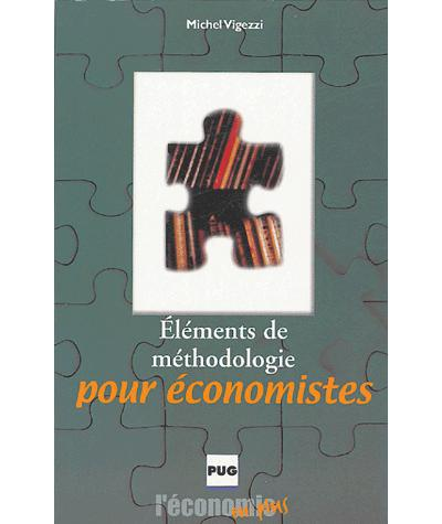 Elements de methodologie pour economistes - 2eme ed.