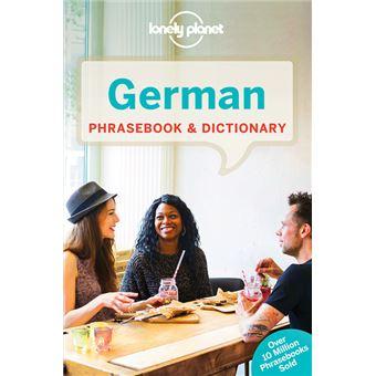 German Phrasebook & Dictionary 7ed -anglais-