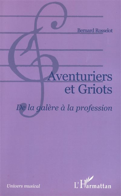 Aventuriers et griots