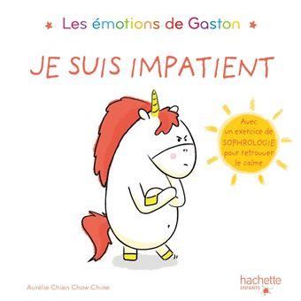 Les émotions de GastonGaston - Je suis impatient