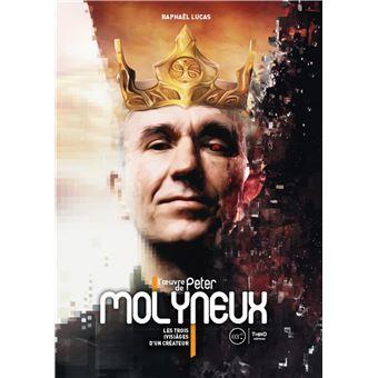 https://static.fnac-static.com/multimedia/Images/FR/NR/20/64/b1/11625504/1540-1/tsp20200618072520/L-oeuvre-de-Peter-Molyneux.jpg
