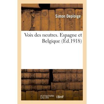 Voix des neutres. Espagne et Belgique