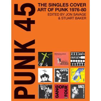 PUNK 45. ORIGINAL PUNK ROCK SINGLES COVER ART