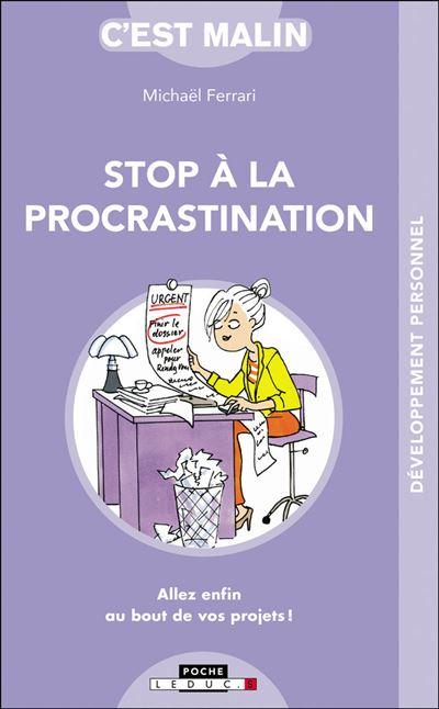 Stop à la procrastination c'est malin