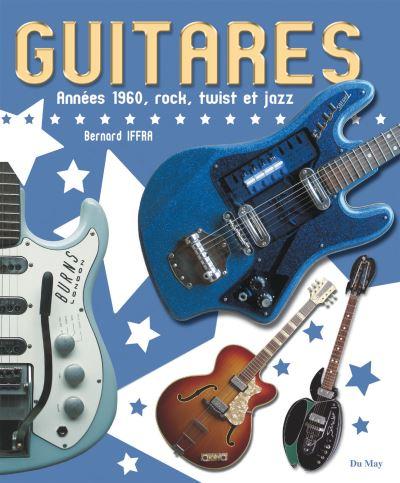 Guitares des années 60, rock twist et jazz