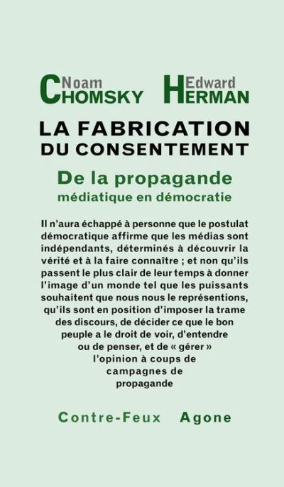 La fabrication du consentement - De la propagande médiatique en démocratie - 9782748911008 - 21,99 €