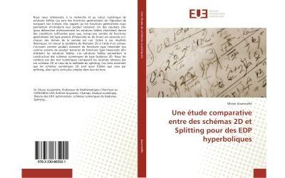 Une etude comparative entre des schemas 2D et Splitting pour des eDP hyperboliques