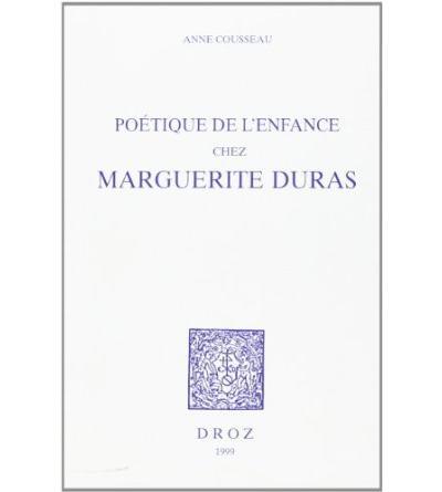 Poétique de l'enfance chez Marguerite Duras