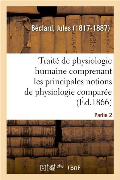 Traité élémentaire de physiologie humaine. Partie 2