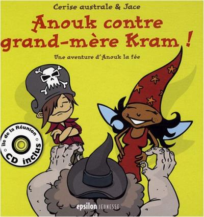 Anouk contre grand-mère Kram