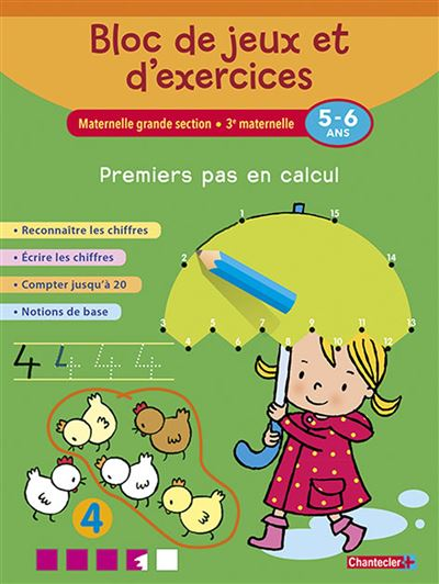 Bloc de jeux et d'exercices - premiers pas en calcul (5-6 a)