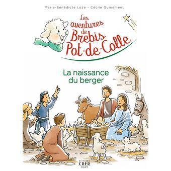Les aventures de Brebis Pot-de-ColleLa naissance du berger