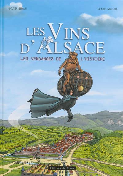 Les vins d'Alsace en BD, les vendanges de l'histoire
