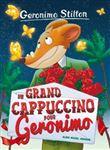 Geronimo Stilton - Geronimo Stilton, Nouvelle édition relookée T5