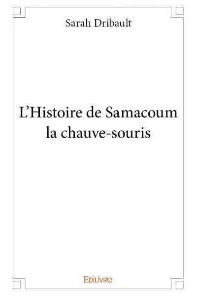 L'histoire de Samacoum la chauve-souris