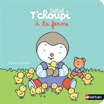 T'choupi - Bebe t'choupi a la ferme