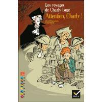 Facettes Bibliothèque CM1/CM2 - Attention, Charly ! - Recueil