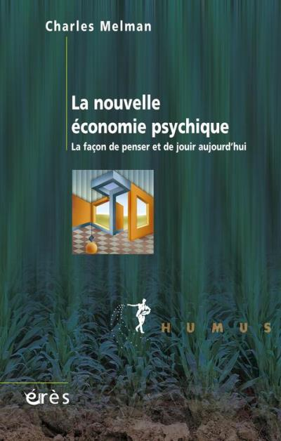 La nouvelle économie psychique - 9782749224336 - 17,99 €