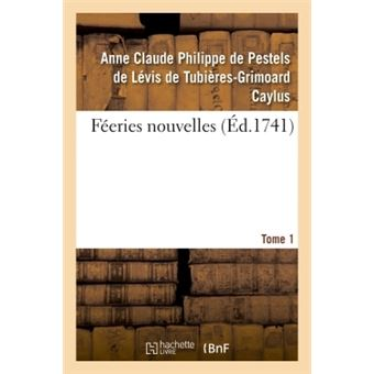 Feeries nouvelles. tome 1