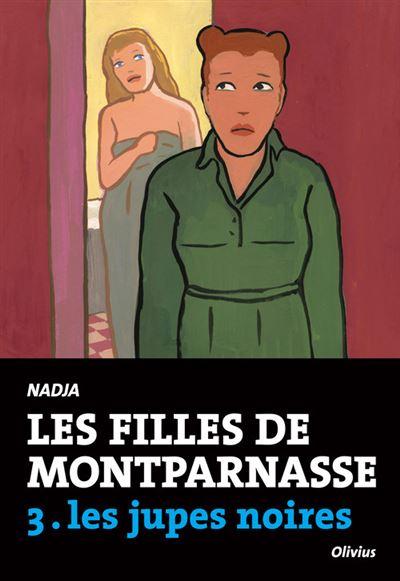 Les Filles de Montparnasse tome 3. Les jupes noires